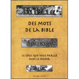 Le grec que vous parlez sans le savoir - Des mots de la Bible