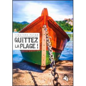 Quittez la plage ! – Timothée Paton – Editions Viens et Vois