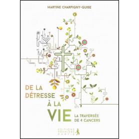 De la détresse à la vie – Martine Charpigny-Guise