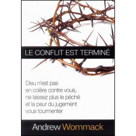Le conflit est terminé – Andrew Wommack