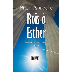 Bible Annotée AT 4 Rois à Esther