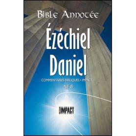 Bible Annotée AT 8 Ezéchiel Daniel