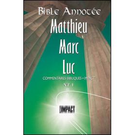 Bible Annotée NT 1 Matthieu Marc Luc