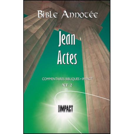 Bible Annotée NT 2 Jean Actes