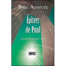 Bible Annotée NT 3 Epîtres de Paul