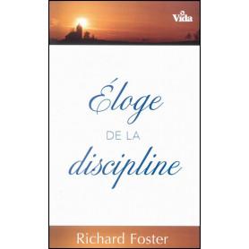 Eloge de la discipline – Richard Foster