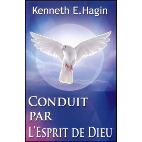 Conduit par l'Esprit de Dieu - Kenneth Hagin