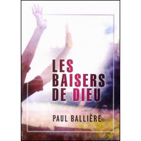 Les baisers de Dieu – Paul Ballière
