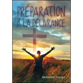 Préparation à la délivrance – Bernard Piaget