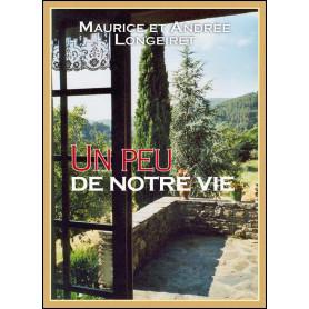 Un peu de notre vie – Maurice et Andrée Longeiret