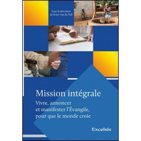 Mission intégrale – sous la direction de Evert Van de Poll