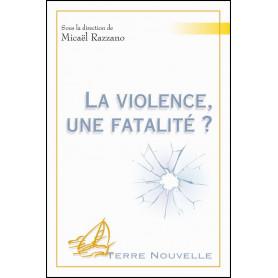 La violence une fatalité ? – sous la direction de Micaël Razzano