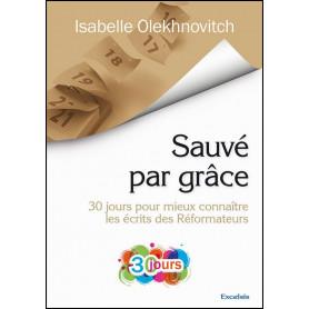 Sauvé par grâce – Isabelle Olekhnovitch