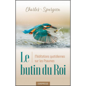 Le butin du Roi – Charles Spurgeon
