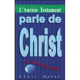 L'Ancien Testament parle de Christ – Henri Mahan