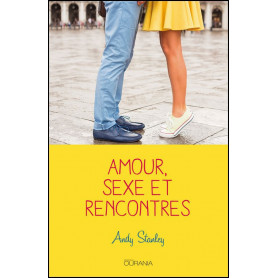 Amour sexe et rencontres – Andy Stanley