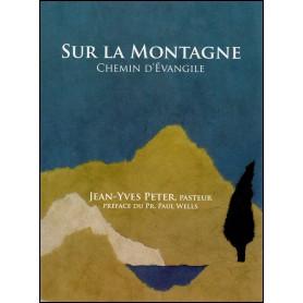 Sur la montagne - Chemin d'évangile – Jean-Yves Peter