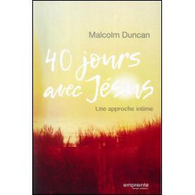 40 jours avec Jésus – Malcolm Duncan