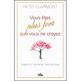 Vous êtes plus fort que vous ne croyez – Patsy Clairmont