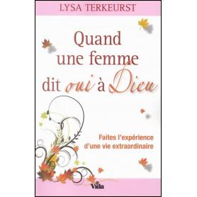 Quand une femme dit oui à Dieu – Lysa Terkeurst
