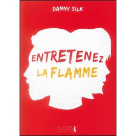 Entretenez la flamme – Danny Silk