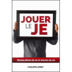 Jouer le JE – Philippe Joret