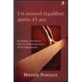 Un nouvel équilibre après 45 ans – Brenda Poinsett