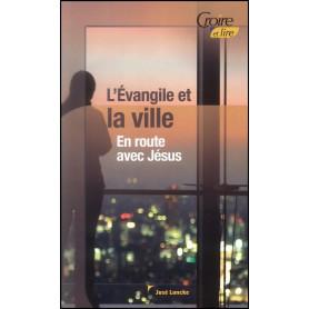L'évangile et la ville – Croire et lire 45 – José Loncke