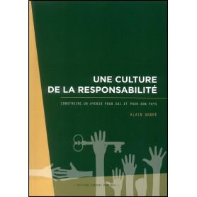 Une culture de la responsabilité – Alain André