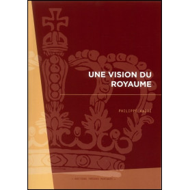 Une vision du Royaume – Philippe André