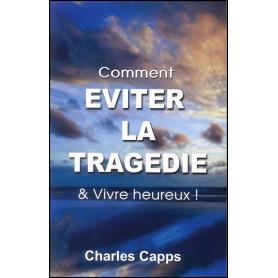 Comment éviter la tragédie