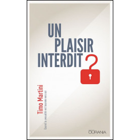 Un plaisir interdit ? – Timo Martini