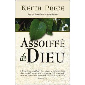 Assoiffé de Dieu – Keith Price