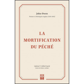 La mortification du péché – John Owen