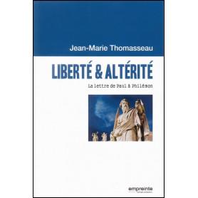 Liberté et altérité – Jean-Marie Thomasseau