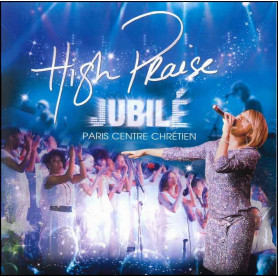 CD High Praise Jubilé - Paris Centre Chrétien