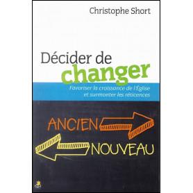 Décider de changer – Christophe Short