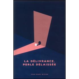 La délivrance perle délaissée – Jean-Marc Bigler