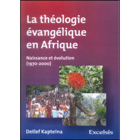 La théologie évangélique en Afrique – Detlef Kapteina