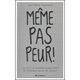 Même pas peur ! – Jean-Pierre Magréault