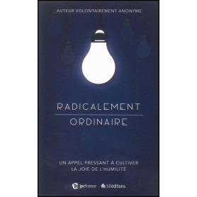 Radicalement ordinaire – Editions BLF