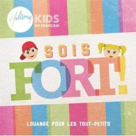 CD Sois fort – Hillsong Kids en français