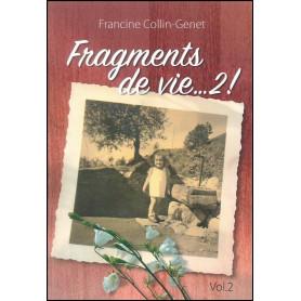 Fragments de vie... 2 ! – Francine Collin-Genet