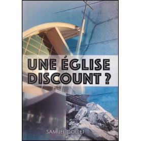 Une église discount ? – Samuel Collet