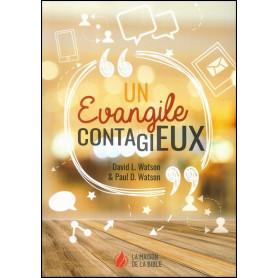 Un évangile contagieux – David et Paul Watson