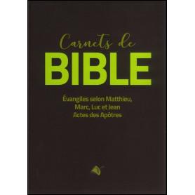 Carnets de Bible – Les 4 évangiles et Actes