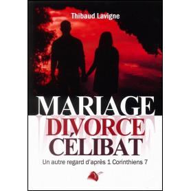 Mariage divorce célibat – Thibaud Lavigne