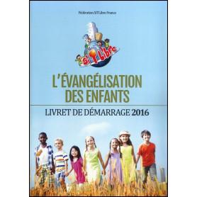 L'évangélisation des enfants – Fédération SiTLibre France