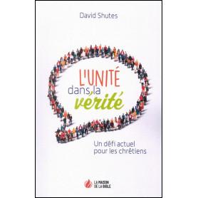 L'unité dans la vérité - nouvelle édition