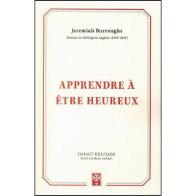 Apprendre à être heureux – Jeremiah Burroughs